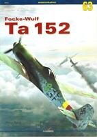 Focke-Wulf Ta-152 Monografie Monographs No.63 by Marek Murawski Kagero