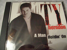 Ty Herndon A Man Holdin' On  CD Single 1998