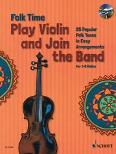 Folk Time Play Violin and Join the Band For 1 or 2 Violins String Book 049045058