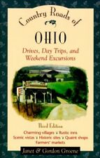 Country Roads of Ohio: Drives, Day Trips, and Week