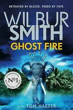 NEW Ghost Fire by Wilbur Smith Hardcover (Free Shipping)