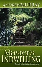 NEW Master's Indwelling by Andrew Murray