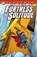 Superman: The Secrets of the Fortress of Solitude (Superman (DC Comics))