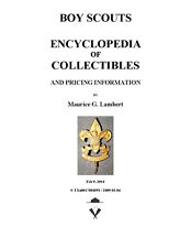 Boy Scout Encyclopedia of Collectibles By Maurice G. Lambert Full color & Bound