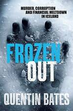 Frozen Out by Quentin Bates (Paperback, 2011) GOOD BOOK