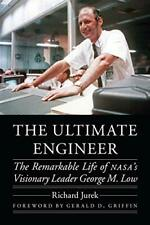 The Ultimate Engineer by Richard Jurek, Gerald D. Griffin