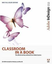 Adobe InDesign CS2 Classroom in a Book by Adobe Creative Team, Good Book