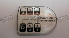 Eaton Fuller 8 speed transmission old style D shaped shift knob medallion 20882