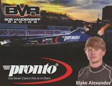 "2018 Blake Alexander Pronto ""2nd issued"" Top Fuel NHRA postcard"