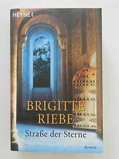 Brigitte Riebe Straße der Sterne Historischer Roman Heyne Verlag