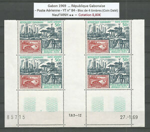 Gabon 1969 - Air Mail Stamp n° 84 - Bloc of 4 Stamps - (coin daté) MNH **