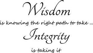 "WISDOM  + INTEGRITY VINYL DECAL HOME DECOR 12"" x 21"""