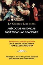 Anecdotas Historicas Para Todas Las Ocasiones, Coleccion La Critica Literaria Po
