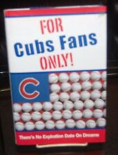 BOOK: FOR CUBS FANS ONLY - There's No Expiration Date On Dreams by: Rich Wolf