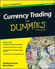 Currency Trading for Dummies by Kathleen Brooks, Brian Dolan and Gain Capital...