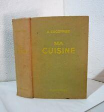 Ma cuisine.A.ESCOFFIER.Flammarion 1953  SV1