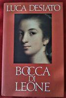 BOCCA DI LEONE LUCA DESIATO CDE 1990 (Come Nuovo)