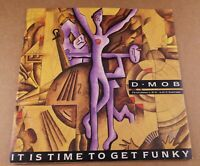 """D-Mob : It is Time to get Funky :  7"""" Vinyl Single from 1989"""