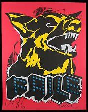 FAILE dog black light SIGNEE SOLD + sticker banksy dface shepard fairey dolk