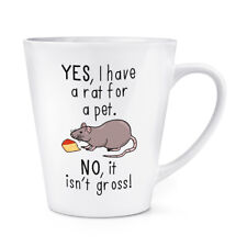 Oui I Ont Une Rat Pour Animal Non It Isn't Grand 341ml Latte Tasse