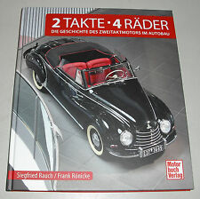 Bildband 2 Takte - 4 Räder, PKW Zweitakter Trabant DKW Wartburg Lloyd Glas Saab