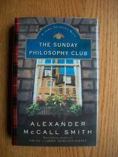 Alexander McCall Smith Sunday Philosophy 1st HC SIGNED