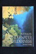 Roland Hughes - Australia's Underwater Wilderness HC/DJ