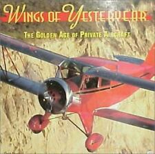 Wings of Yesteryear : The Golden Age of Private Aircraft by Geza Szurovy (1998,…