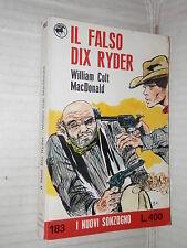 IL FALSO DIX RYDER William Colt MacDonald M Soltoggio I nuovi Sonzogno 1973 di
