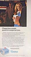 PUBLICITÉ DE PRESSE 1973 TAMPAX CHAQUE JOUR COMPTE QUAND ON COMPTE SUR VOUS