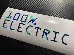 GREEN OIL SLICK 100% ELECTRIC Car Sticker Decal EV Plug In Battery Leaf