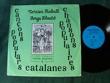 TERESA REBULL é SERGE LLADO: Cancons populars catalanes - LP TERRA NOSTRA 1
