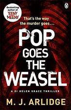 Pop Goes the Weasel: DI Helen Grace 2,M. J. Arlidge