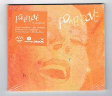 POWERDOVE - DO YOU BURN ? - 13 TRACKS - 2012 - NEUF NEW NEU