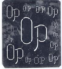 Große Monogramm Schablone  OP  Jugendstil Weißblech 16,5 x 18 cm Weissstickerei