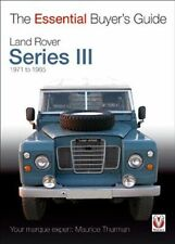 Land Rover Series III 3 1971-1985 The Essential Buyers Guide Book Brand New