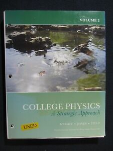 College Physics A Strategic Approach Volume 2 Fourth Custom Edition for Penn S..