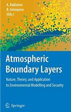 Atmospheric Boundary Layers: Nature, Theory, an, Baklanov, Grisogono-,