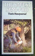 Husqvarna 44 and 61 Safest Semi Pro Chain Saws Fold Out Brochure