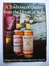 ORIGINAL 1985 MAGAZINE ADVERT FOR BELLS 'INCHGOWER' WHISKY