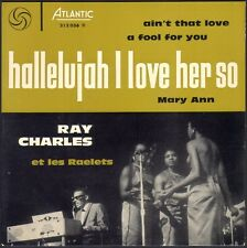 RAY CHARLES ET LES RAELETS HALLELUJAH I LOVE HER SO 45T EP ATLANTIC 212.036