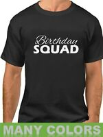 Birthday Squad #2 Shirt Bday T-Shirt Gift For Him Funny Party Men's Tee