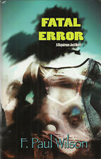 Fatal Error by F. Paul Wilson - Signed Limited First Edition - Repairman Jack