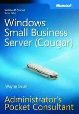 Windows Small Business Server 2008 Administrator's Pocket Consultant by Craig...