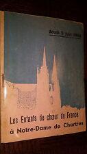 LES ENFANTS DE CHOEUR DE FRANCE A NOTRE-DAME DE CHARTRES - Jeudi 3 juin 1948
