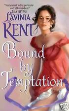 Bound by Temptation by Lavinia Kent (2010) New !