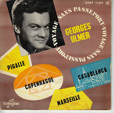 45TRS VINYL 7''/ RARE FRENCH EP GEORGES ULMER / PIGALLE + 3