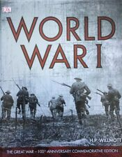 World War I: A dramatic illustrated account of the first ... by Willmott , H. P.