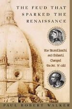 The Feud That Sparked the Renaissance: How Brunelleschi and Ghiberti C-ExLibrary