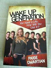 WAKE UP GENERATION - PAIGE OMARTIAN (PAPERBACK) NEW